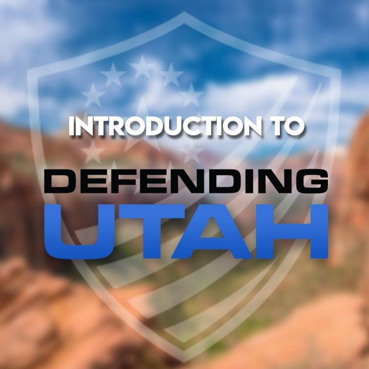 Introduction to Defending Utah